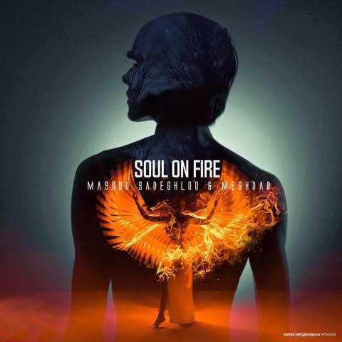 دانلود آهنگ جدید مسعود صادقلو روح در آتش (نم نم بارون)